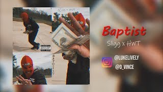 Baptist - Sligg x HWT (Music Video) (Sonya6300)