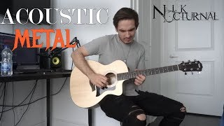 Acoustic Metal | Nik Nocturnal |