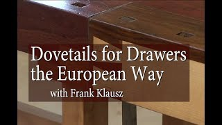Dovetails for Drawers – the European Way