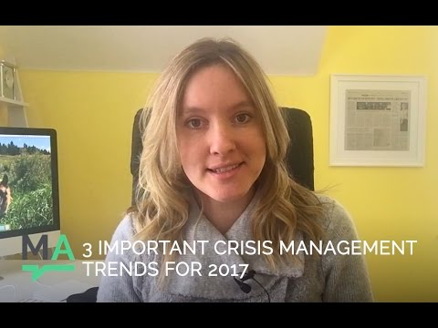 3 Crisis Management Trends To Watch Out For In 2017