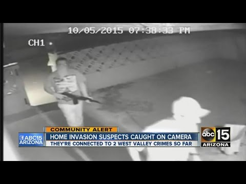 Phoenix home invasion suspects caught on camera