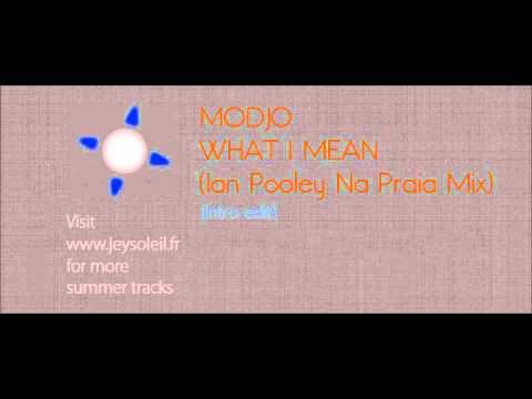 Modjo - What I Mean (Ian Pooley Na Praia Mix)
