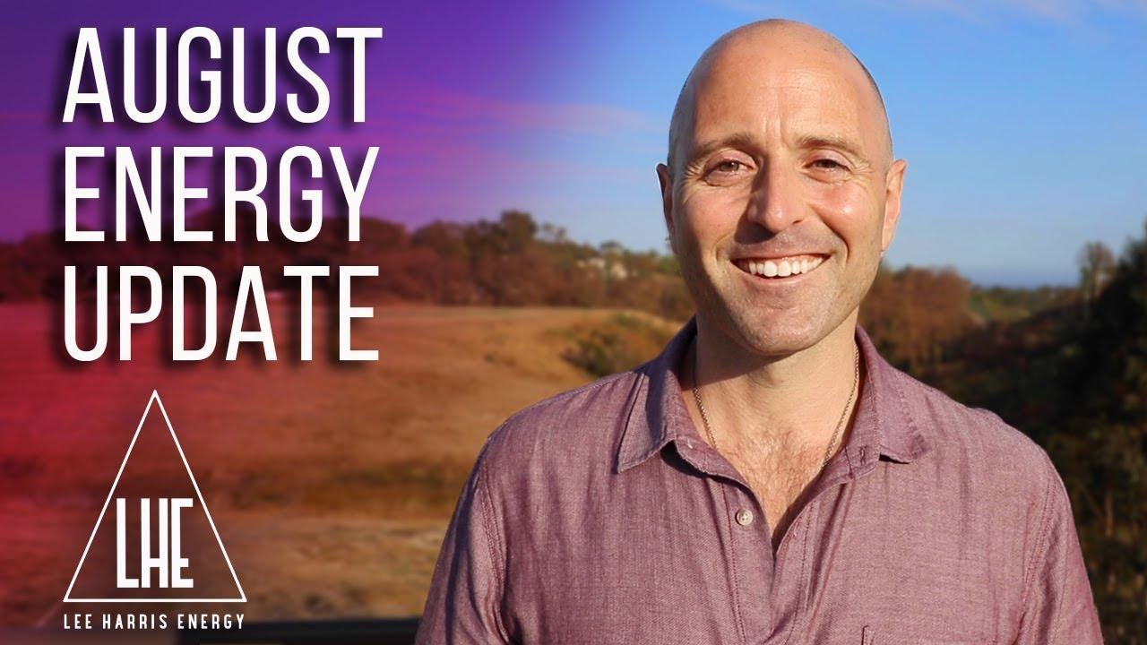 Lee Harris - August 2019 Energy Update