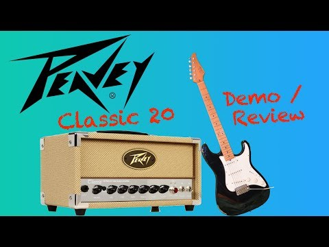Peavey Classic 20: Demo & Review