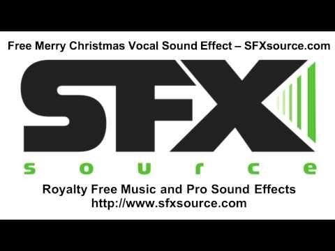 Merry Christmas Vocal Free Sound Effect - SFXsource.com