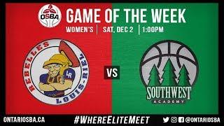 OSBA GOTW: Louis Riel vs. Southwest Academy (Women)
