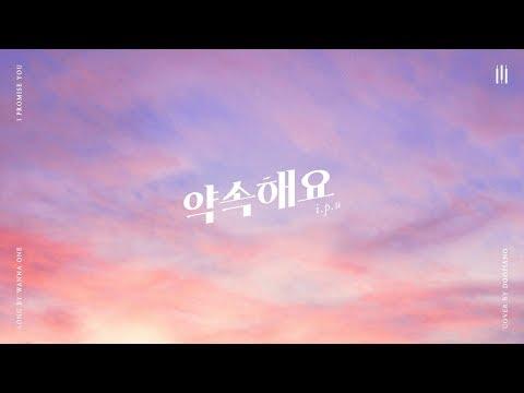 워너원 (Wanna One) - 약속해요 (I.P.U) Piano Cover