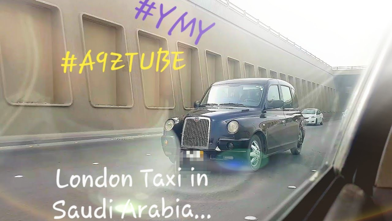 Download London Taxi in The Capital City Riyadh .. in The Kingdom of Saudi Arabia | by Y.M.Y