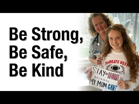Be Strong, Be Safe, Be Kind