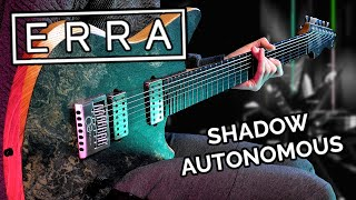 ERRA - Shadow Autonomous (Cover) + TAB