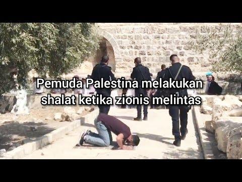 Baca Al Quran Dan Shalat Di Tengah Zionis Yahudi Israel