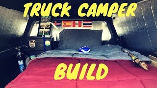 Inexpensive Stealth Truck Camper Build: Update
