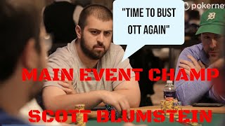 World Series of Poker Main Event Champion Scott Blumstein