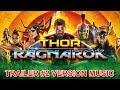 THOR : RAGNAROK Trailer 2 Music Version | Official Movie Soundtrack Theme Song