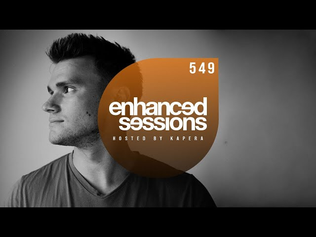 Enhanced Sessions 549 - Hosted by Kapera