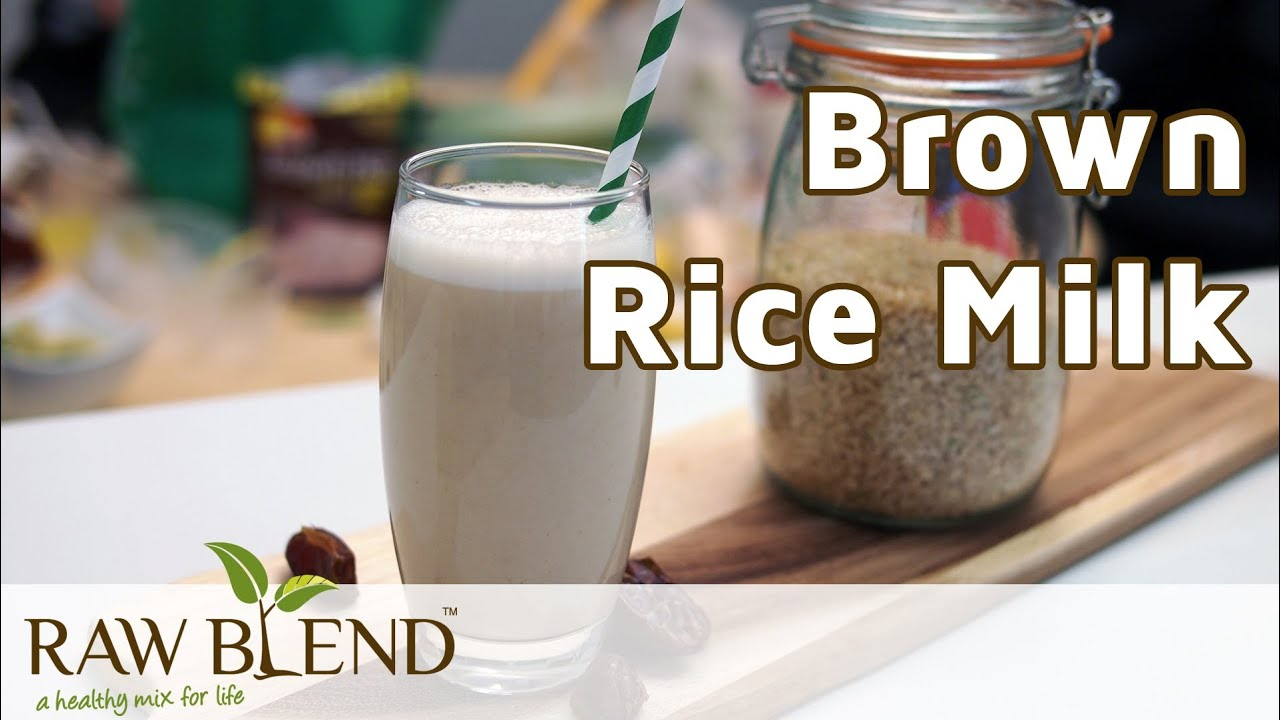 How To Make Dairy Free Milk (brown Rice Recipe) In A Vitamix 5200 Blender  By Raw Blend