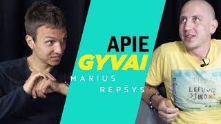 APIE GYVAI: MARIUS REPŠYS