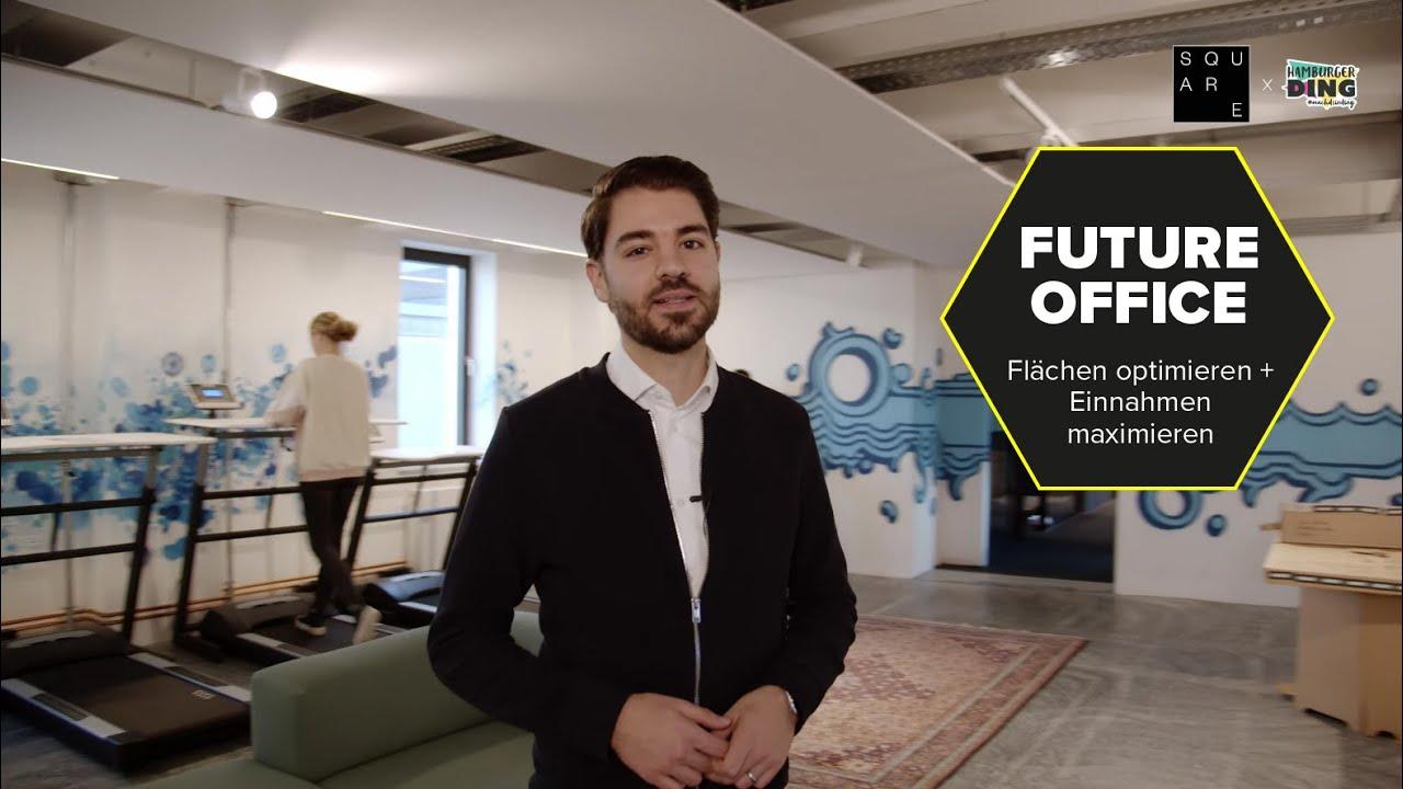 FUTURE OFFICE: Flächen optimieren + Einnahmen maximieren