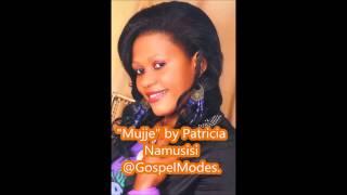 """Mujje"" by PatriciaWorship@gospelmodes.com"
