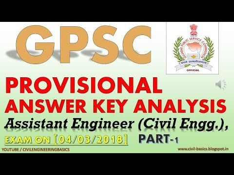 GPSC ASSISTANT CIVIL ENGINEER PAPER ANALYSIS , PROVISIONAL ANSWER KEY ANALYSIS, EXAM ON 04-03-2018