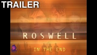 Roswell- In The End