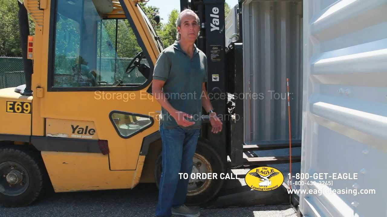 Fork Truck Ramp for Storage Containers The Eagle Leasing Company