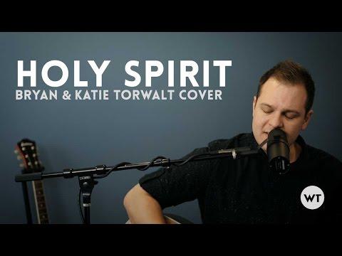 Holy Spirit - Worship Tutorials Studios (Bryan & Katie Torwalt)