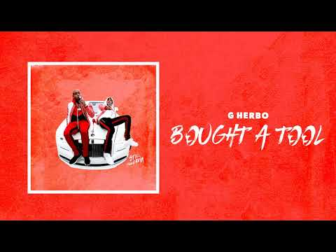 G Herbo - Bought A Tool (Official Audio)