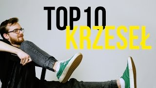TOP 10 KRZESEŁ