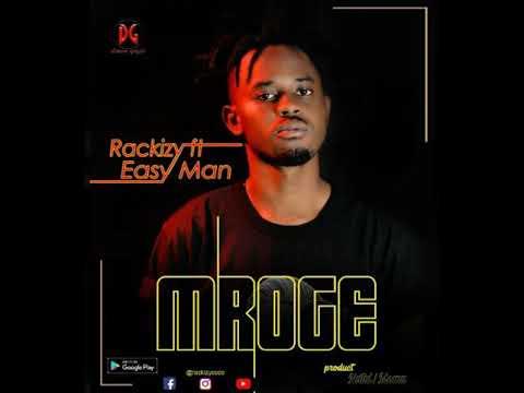 RACKIZY ft EASY MAN song MROGE