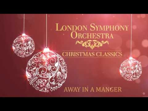 London Symphony Orchestra - Away In A Manger