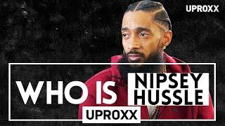 Who Is Nipsey Hussle?   Mini-Doc