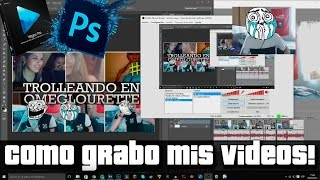 Como grabar y editar gameplays, videos etc..,