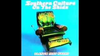 Watch Southern Culture On The Skids House Of Bamboo video