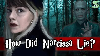 How Was Narcissa Malfoy Able To Lie To Voldemort? Updated + Extended Version