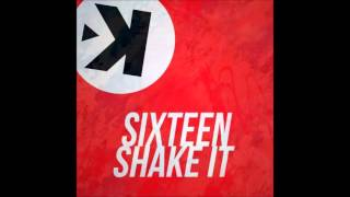 SIXTEEN Shake It (Extended Mix)
