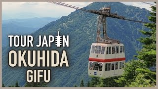 Visiting the Northern Japan Alps: Okuhida (guide)
