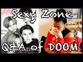 Download lagu SEXY ZONE - Q&A OF DOOM #SexyDestiny (Eng subs)