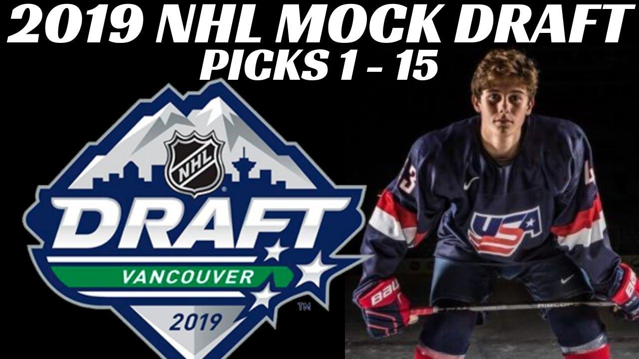 2019 Nhl Mock Draft Top 15 Picks Youtube