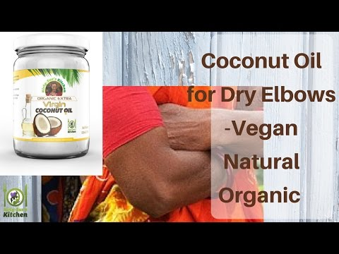 Coconut for Dry Elbows  – remedy – Vegan DIY Natural & Organic