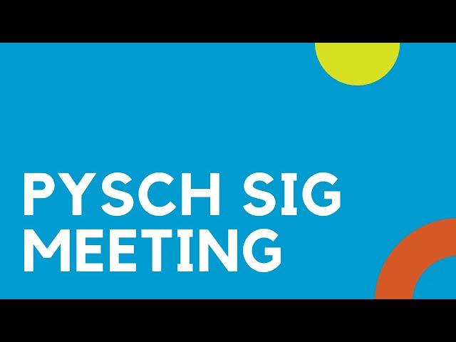 Psych SIG Meeting - December 2020