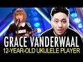 grace vanderwaal   12 year old ukulele player americas got talent 2016 reaction