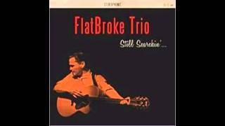 Flatbroke Trio - Honky Tonk Maniac From Mars