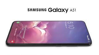 Samsung Galaxy A51 2020 Trailer Concept Design Official introduction !