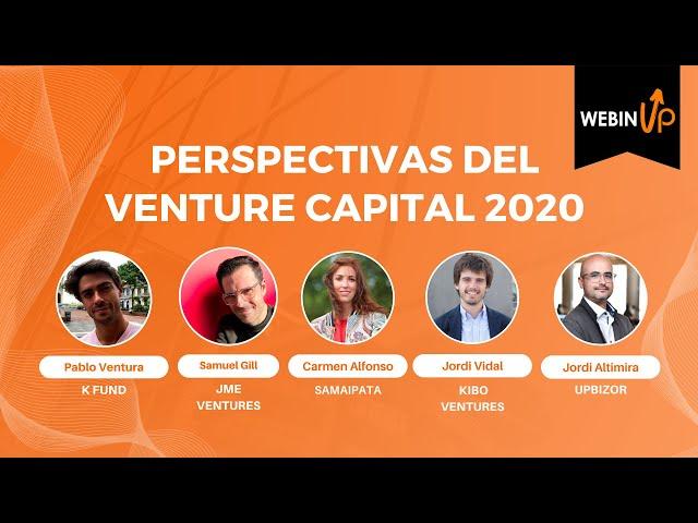 Perspectiva del Venture Capital este 2020 - WebinUP 8