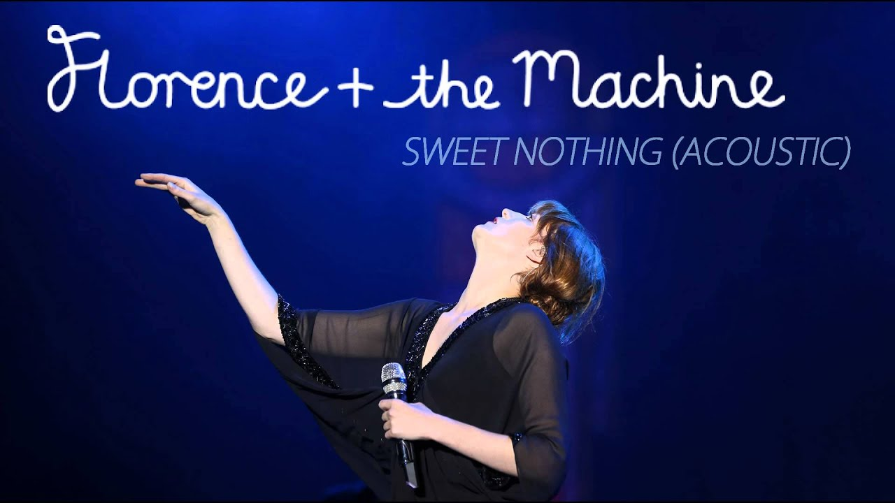 sweet nothing florence and the machine