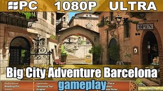 Big City Adventure Barcelona gameplay HD - Puzzle / Hidden Object - [PC - 1080p]