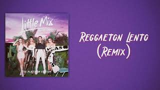 Cnco Regga ton Lento Remix feat. Little Mix Slow Version.mp3
