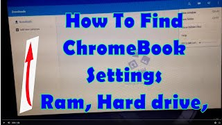 How to check Chome book specs ram hard drive space on ChromeBooks Very Easy