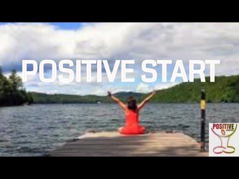 POSITIVE START - Morning Meditation for Positive Thoughts Positive Affirmations Positive Energy Love